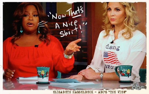 Elisabeth Hasselbeck from ABC's The View is Dang Proud